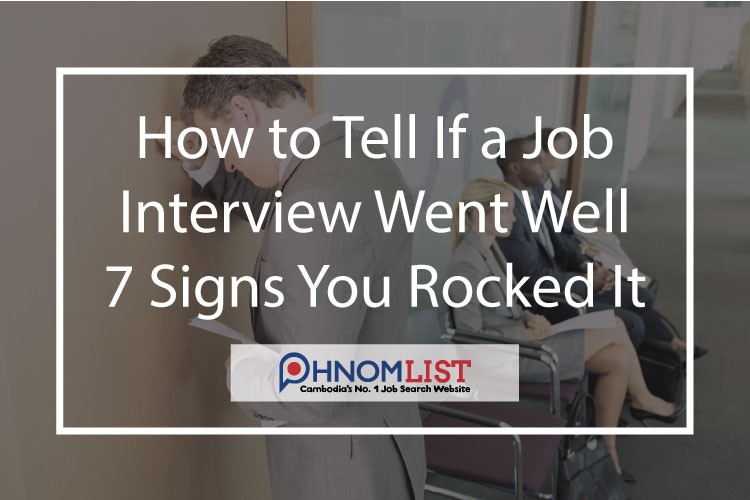 signs an interview went well